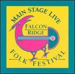 Main Stage Live: The Falcon Ridge Folk Festival Album