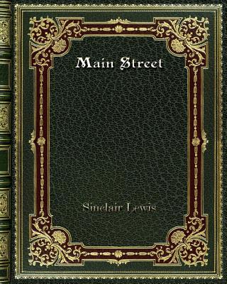 Main Street - Lewis, Sinclair