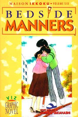 Maison Ikkoku, Vol. 6 (1st Edition): Bedside Manners -