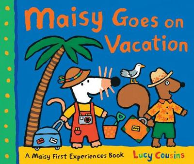 Maisy Goes on Vacation - Cousins, Lucy