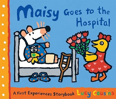 Maisy Goes to the Hospital - Cousins, Lucy