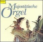 Majestätische Orgel