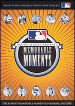 Major League Baseball Memorable Moments: The 30 Most Memorable Moments in Baseball History