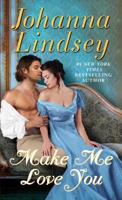 Make Me Love You - Lindsey, Johanna