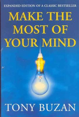 Make the Most of Your Mind - Buzan, Tony