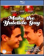 Make the Yuletide Gay [Blu-ray] - Rob Williams