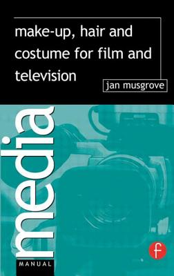 Make-Up, Hair and Costume for Film and Television - Musgrove, Jan