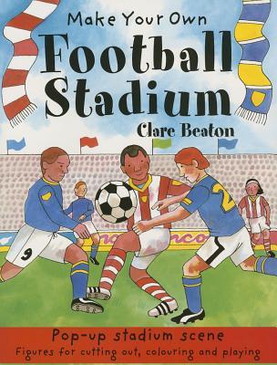 Make Your Own Football Stadium -
