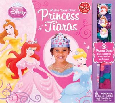 Make Your Own Princess Tiaras - Klutz Press (Creator)