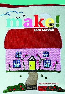 Make! - Kidston, Cath