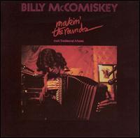 Makin' the Rounds - Billy McComiskey