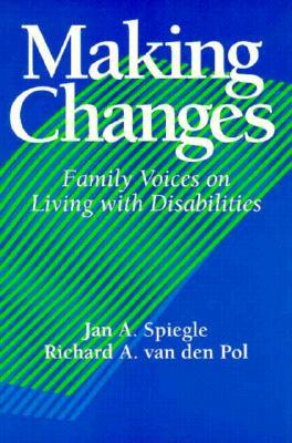Making Changes - Spiegle, Jan (Editor), and Van Den Pol, Richard A (Editor)