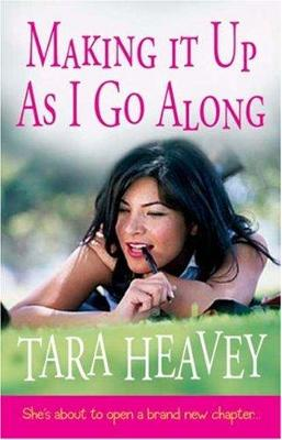 Making it up as I go along - Heavey, Tara