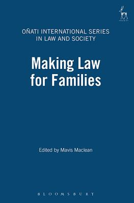 Making Law for Families - Stevenson, Andrew, and MacLean, Mavis