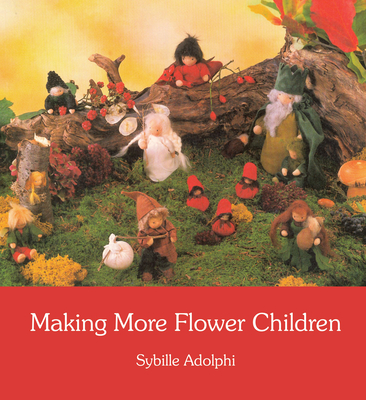 Making More Flower Children - Adolphi, Sybille, and Cardwell, Anna (Translated by)