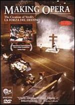 Making Opera: The Creation of Verdi's La Forza Del Destino