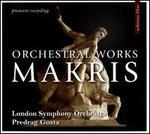 Makris: Orchestral Works