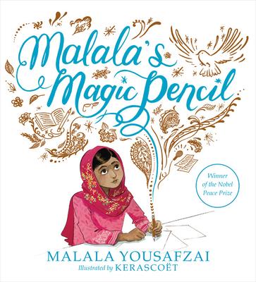 Malala's Magic Pencil - Yousafzai, Malala