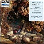 Malcolm Arnold: Complete Music for Solo Piano