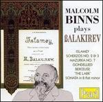 Malcolm Binns Plays Balakirev