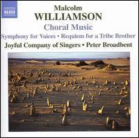 Malcolm Williamson: Choral Music - Kathryn Cook (alto); Joyful Company of Singers (choir, chorus)