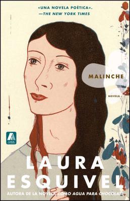 Malinche Spanish Version: Novela - Esquivel, Laura