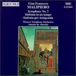 Malipiero: Symphony No.7; Sinfonia in un tempo; Sinfonia per Antigenida