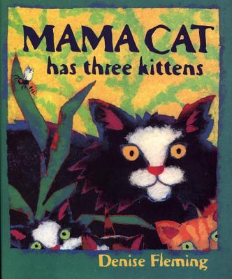 Mama Cat Has Three Kittens - Fleming, Denise