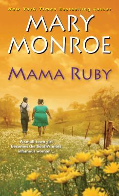 Mama Ruby - Monroe, Mary