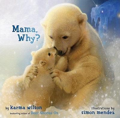 Mama, Why? - Wilson, Karma