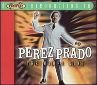 Mambo King - Pérez Prado