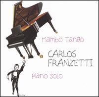 Mambo Tango - Carlos Franzetti