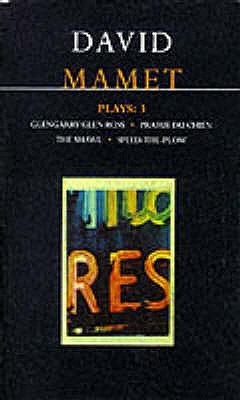 "Mamet Plays: ""Glengarry Glen Ross"", ""Prairie Du Chien"", ""The Hawl"", ""Speed-the-plow"" v.3 - Mamet, David"