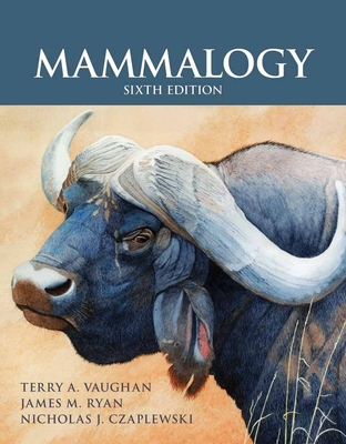 Mammalogy - Vaughan, Terry a, and Ryan, James M, and Czaplewski, Nicholas J