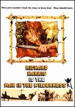 Man in the Wilderness - Richard Sarafian