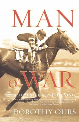 Man O' War: A Legend Like Lightning - Ours, Dorothy