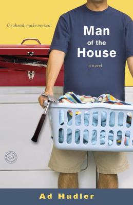 Man of the House - Hudler, Ad