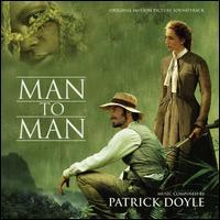 Man to Man [Original Soundtrack] - Patrick Doyle