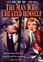 Man Who Cheated Himself - Felix E. Feist