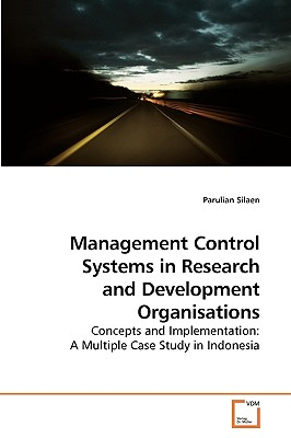 Management Control Systems in Research and Development Organisations - Silaen, Parulian