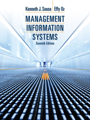 Management Information Systems - Sousa, Ken J, and Oz, Effy