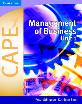 Management of Business for Cape(r) Unit 1 - Stimpson, Peter, and Singh, Kathleen