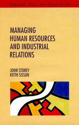 Management of Human Resources & Industrial Relations - Storey, John, and Storey, & S