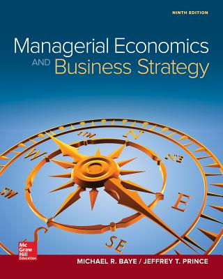 Managerial economics and business strategy book by michael r baye managerial economics business strategy baye michael and prince fandeluxe Choice Image