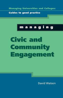 Managing Civic and Community Engagement - Watson, David