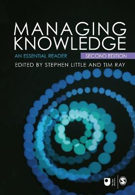 Managing Knowledge: An Essential Reader - Little, Stephen E, Dr., and Ray, Tim