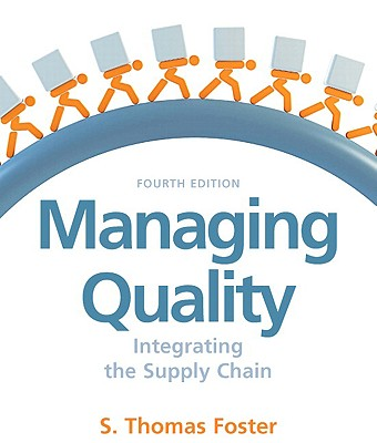 Managing Quality: Integrating the Supply Chain - Foster, S Thomas