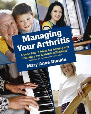 Managing Your Arthritis - Dunkin, Mary Anne