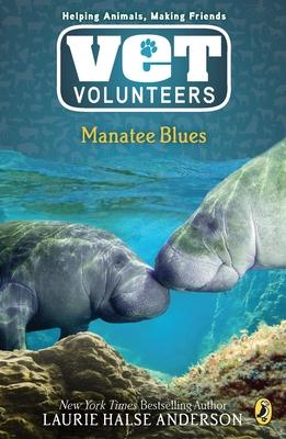 Manatee Blues - Anderson, Laurie Halse