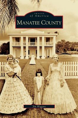 Manatee County - Wiggins, Jim